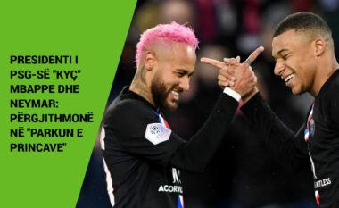 """Presidenti i PSG-së """"kyç"""" Mbappe dhe Neymar: Përgjithmonë në """"Parkun e Princave"""""""