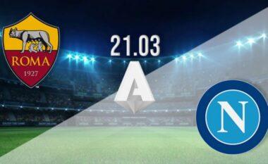 Fromacionet zyrtare: Roma-Napoli, luhet për zonën Champions