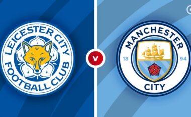 Super ndeshja e Premier League, Licester City – Manchester City: Formacionet zyrtare