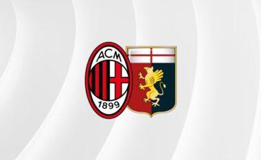 Milan – Genoa, formacionet zyrtare