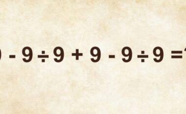 Pothuajse askush nuk di ta zgjidhë pa Calculator, a mundeni ju?