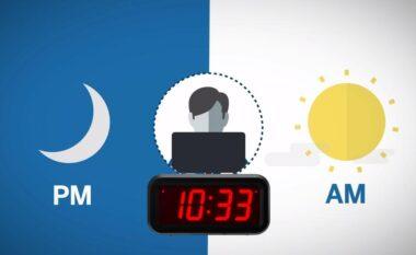"""""""AM"""" dhe """"PM"""" te ora, a e dini ç'kuptim ka"""