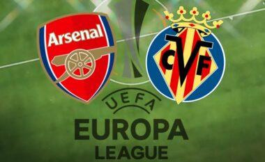 Formacionet zyrtare: Arsenali dhe Villarreali luajnë për një vend në finale