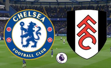 Chelsea – Fulham, formacionet zyrtare