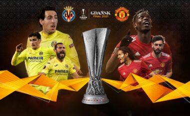 Albeu: FINALE/ Villarreal – Man United, statistikat dhe formacionet e mundshme (FOTO LAJM)