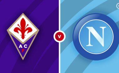 Serie A/ Fiorentina – Napoli, formacionet zyrtare
