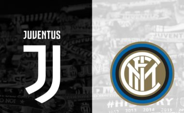 SERIE A/ Juventus – Inter, formacionet zyrtare (FOTO LAJM)