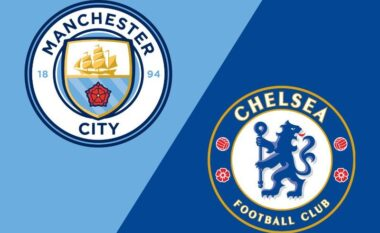 Premier League/ Man City – Chelsea, formacionet zyrtare