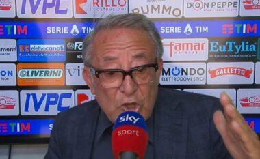 Presidenti i klubit të Serie A ngre akuza: Arbitrin e sjellin të vrasë jugun