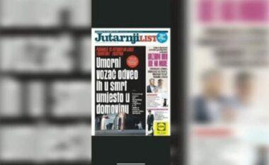 Gazeta kroate: Shoferi i lodhur i çoi drejt vdekjes në vend të atdheut