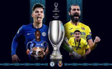 Chelsea-Villarreal, formacionet zyrtare të Superkupës së Evropës